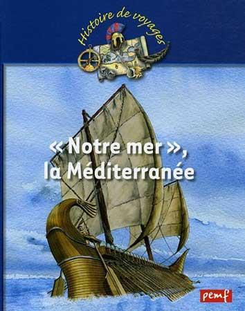 """Notre mer"", la Méditerranée"