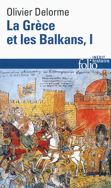 La Grèce et les Balkans - T1