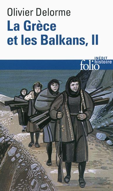 La Grèce et les Balkans - T2
