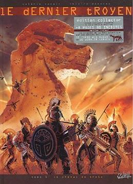 Demarez, Le dernier troyen T1 : Le cheval de Troie