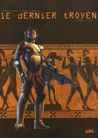 Le dernier troyen : Coffret en 3 volumes : T1, Le cheval de Troie, T2, La reine des Amazones, T3, Les Lotophages