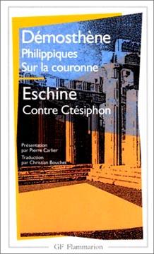 D�mosth�ne, Philippiques. Sur la couronne. Contre Ct�siphon