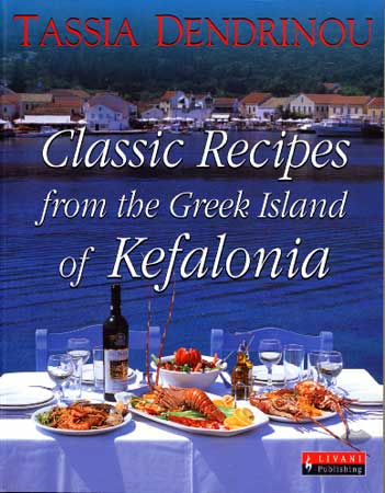Dendrinou, Classic Recipes from the Greek Island of Kefalonia