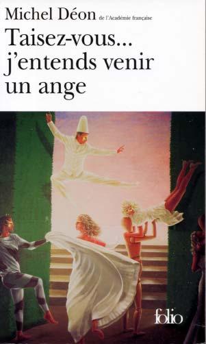Taisez-vous... j'entends venir un ange