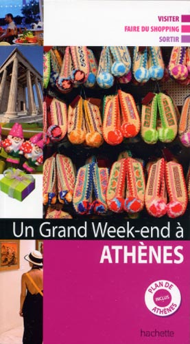 Un grand week-end à Athènes 2010