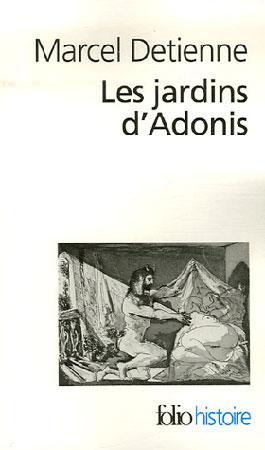 Detienne, Les jardins d'Adonis