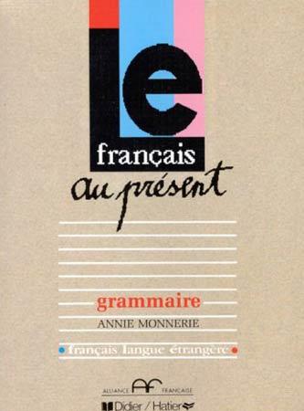 Le français au présent