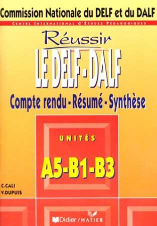 Didier, Réussir le Delf et le Dalf A5-B1-B3