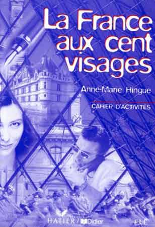 La France aux cent visages (cahier d'exercices)
