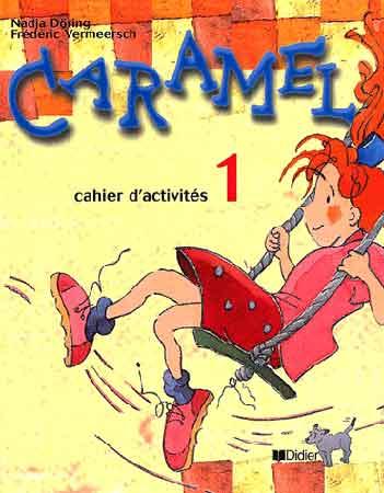 Caramel 1 - cahier d'exercices
