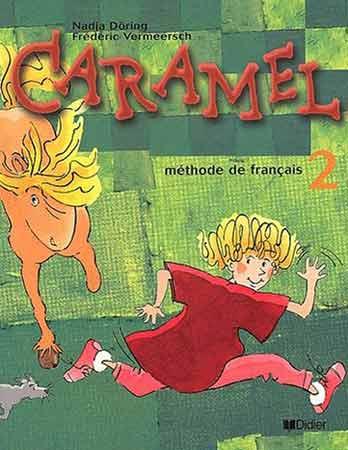 Caramel 2 - livre de l'élève