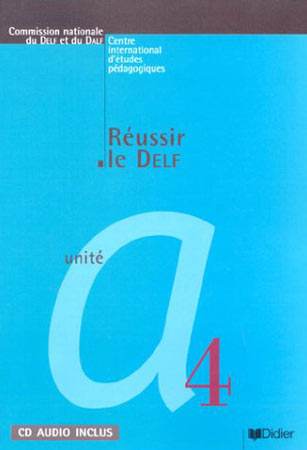 R�ussir le Delf unit� A4 livre + CD audio