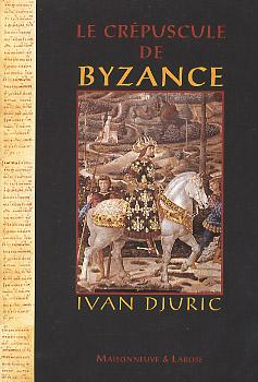 Le crépuscule de Byzance