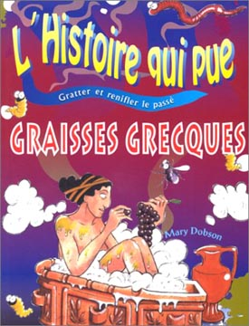 Dobson, Graisses grecques
