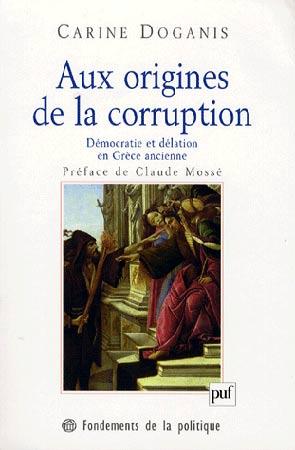 Aux origines de la corruption. Démocratie et délation en Grèce ancienne