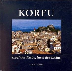 Korfu. Insel der Farbe, Insel des Lichts