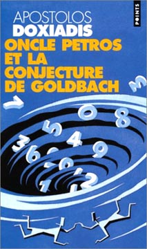 Oncle Petros ou la conjecture de Goldbach