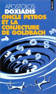 Oncle Petros ou la conjecture de Goldbach