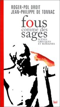 Fous comme des sages : Scènes grecques et romaines