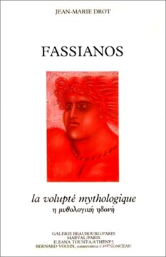 Fassianos: La volupt� mythologique