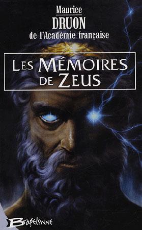 Druon, Les Mémoires de Zeus