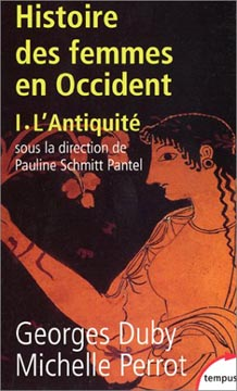 Histoire des femmes en Occident, tome 1 : L'Antiquit�