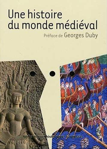 Duby, Une histoire du monde m�di�val