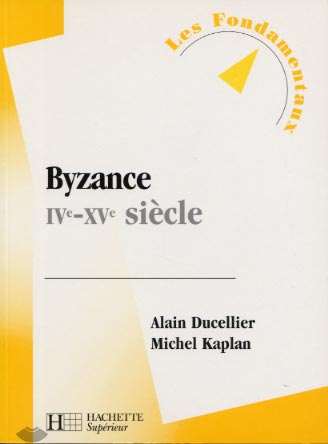 Byzance IVe - XVe si�cle