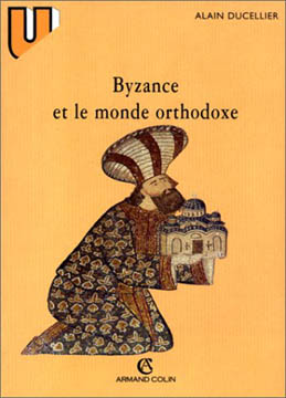 Byzance et le monde orthodoxe (ed. 1997)