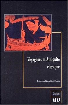 Duchêne, Voyageurs et Antiquité classique