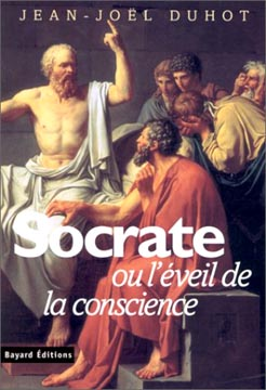 Duhot, Socrate ou l'éveil de la conscience