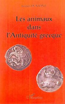 Dumont, Les animaux dans l'antiquité grecque