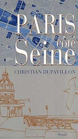 Dupavillon, Paris côté Seine