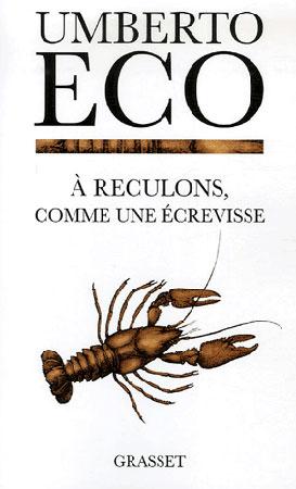 Eco, A reculons comme une écrevisse
