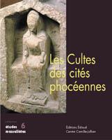 Les cultes des cités phocéennes