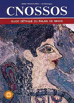 Mihailidou, Cnossos. Guide détaillé du Palais de Minos