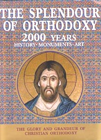 The splendour of Orthodoxy
