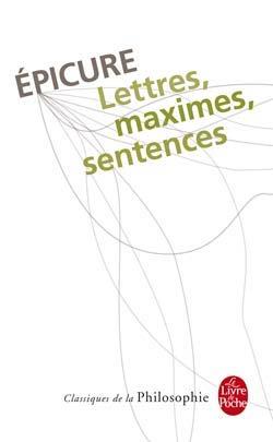Epicure, Lettres, maximes, sentences