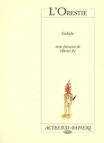 L'Orestie, Übers. Olivier Py