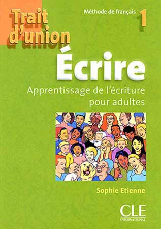 Trait d'union 1 - Ecrire