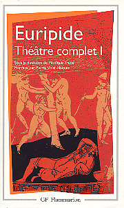 Euripide, Théâtre complet I