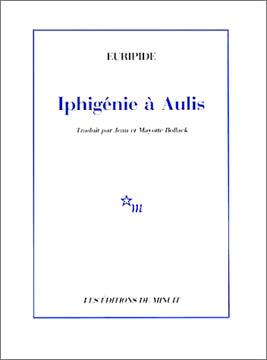 Euripide, Iphig�nie � Aulis