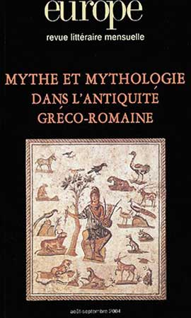 Europe N� 904-905, Ao�t-Sept : Mythe et mythologie dans l'antiquit� gr�co-romaine