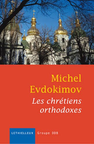 Les chr�tiens orthodoxes