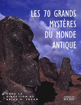 Les 70 grands mystθres du monde antique