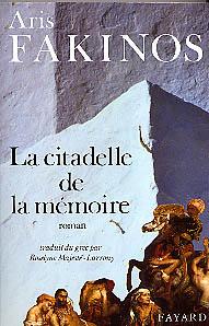 Fakinos, La citadelle de la m�moire