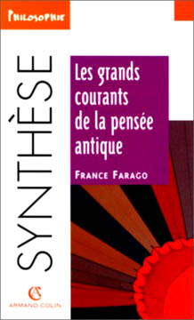 Farago, Les grands courants de la pensée antique
