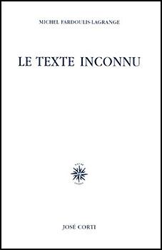 Le Texte inconnu