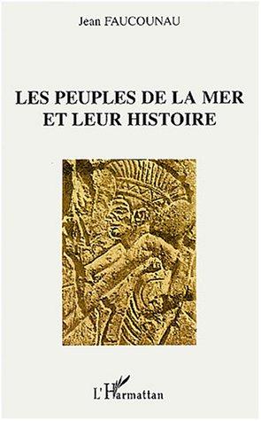 Faucounau, Les peuples de la mer et leur histoire