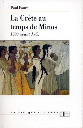 Faure, La Crète au temps de Minos